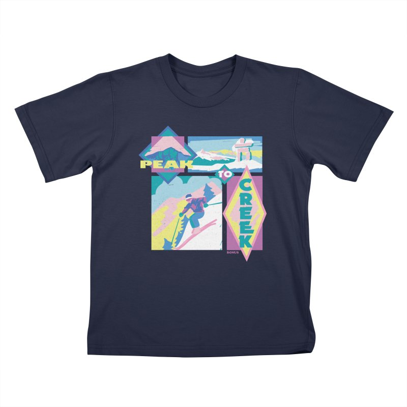 Peak to creek Kids T-Shirt by rad mountain designs by Ginette