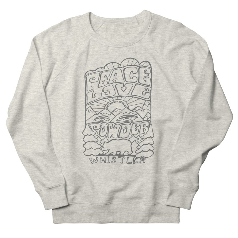 Peace Love Powder Women's French Terry Sweatshirt by rad mountain designs by Ginette
