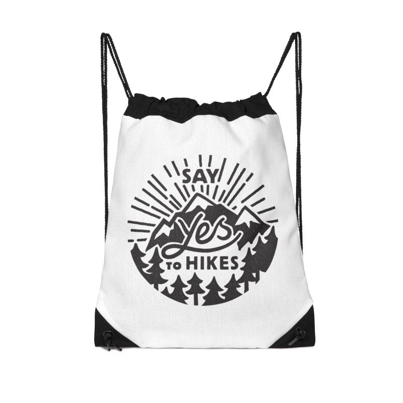 Say Yes to Hikes Accessories Drawstring Bag Bag by rad mountain designs by Ginette