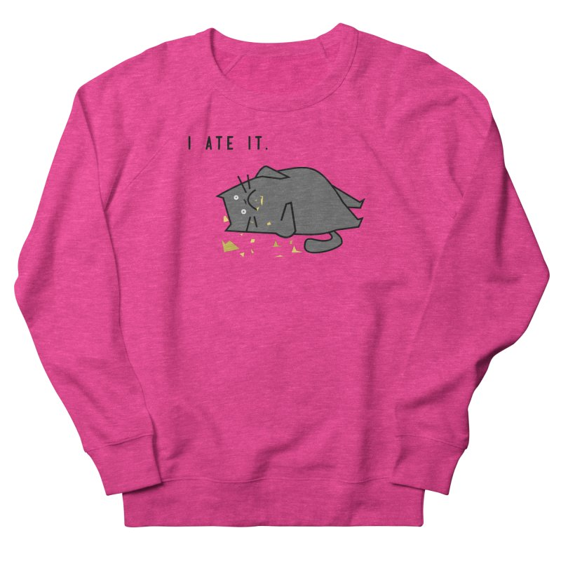 The Cat Ate It Women's Sweatshirt by Ginger's Shop