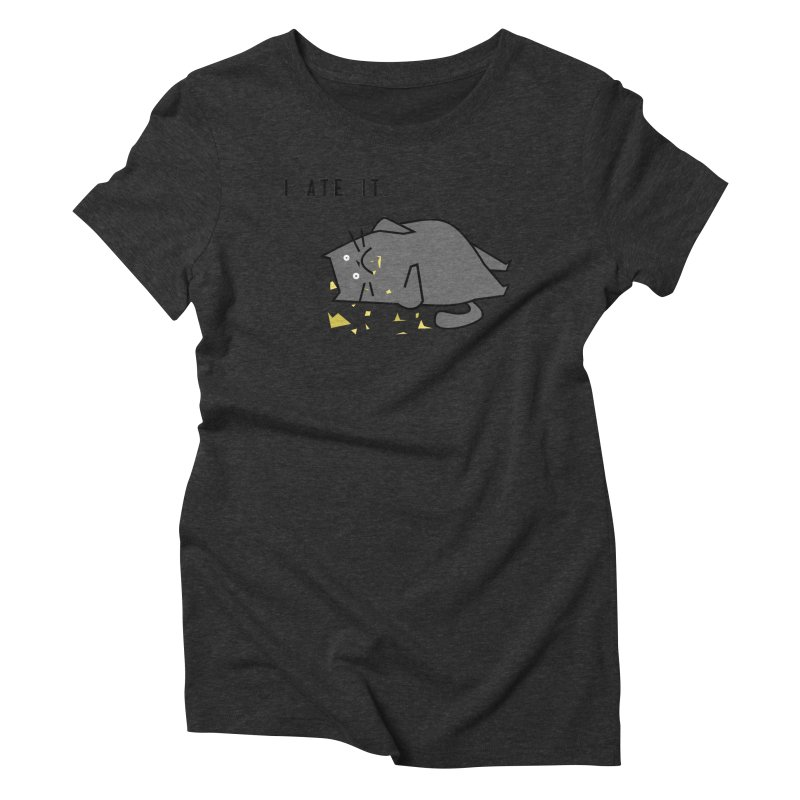 The Cat Ate It Women's Triblend T-Shirt by Ginger's Shop