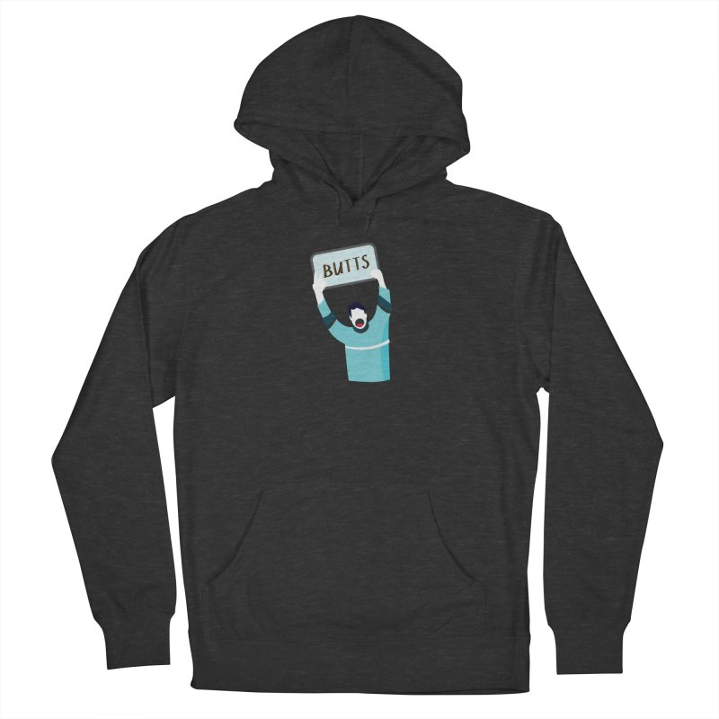 Butts Women's Pullover Hoody by Ginger's Shop
