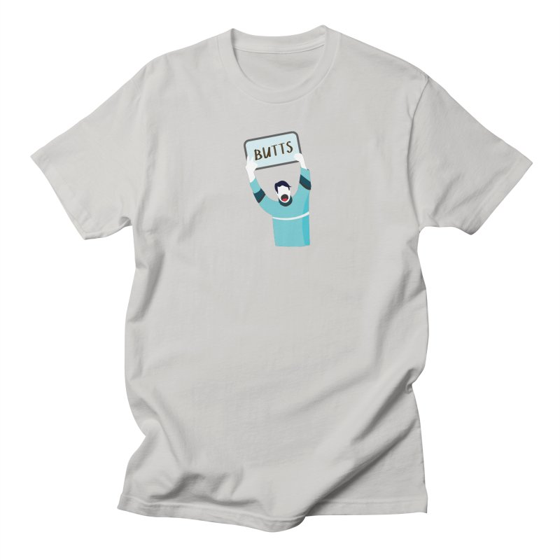 Butts Women's Unisex T-Shirt by Ginger's Shop