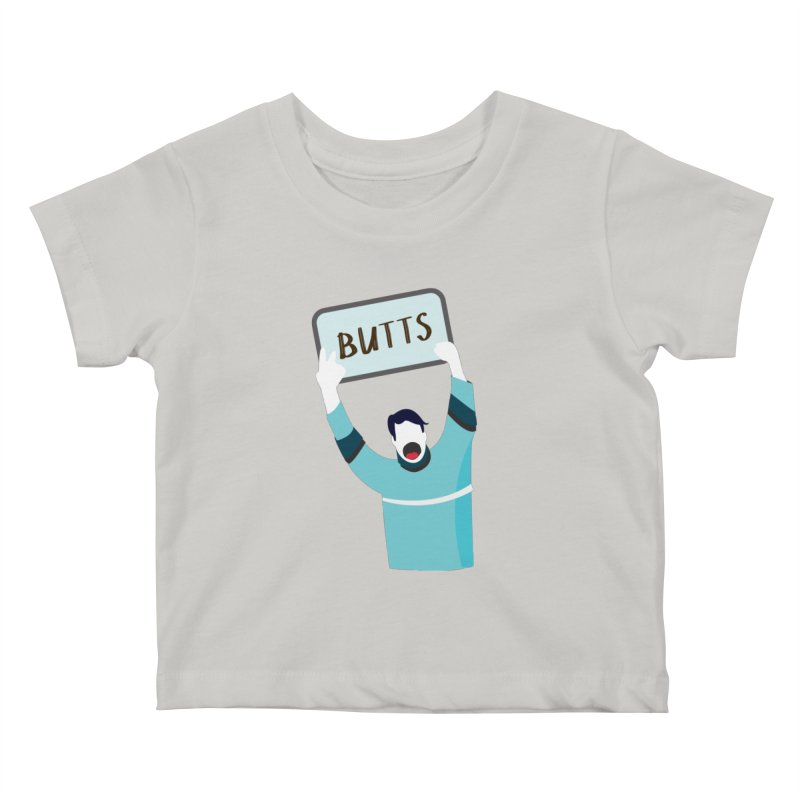 Butts Kids Baby T-Shirt by Ginger's Shop