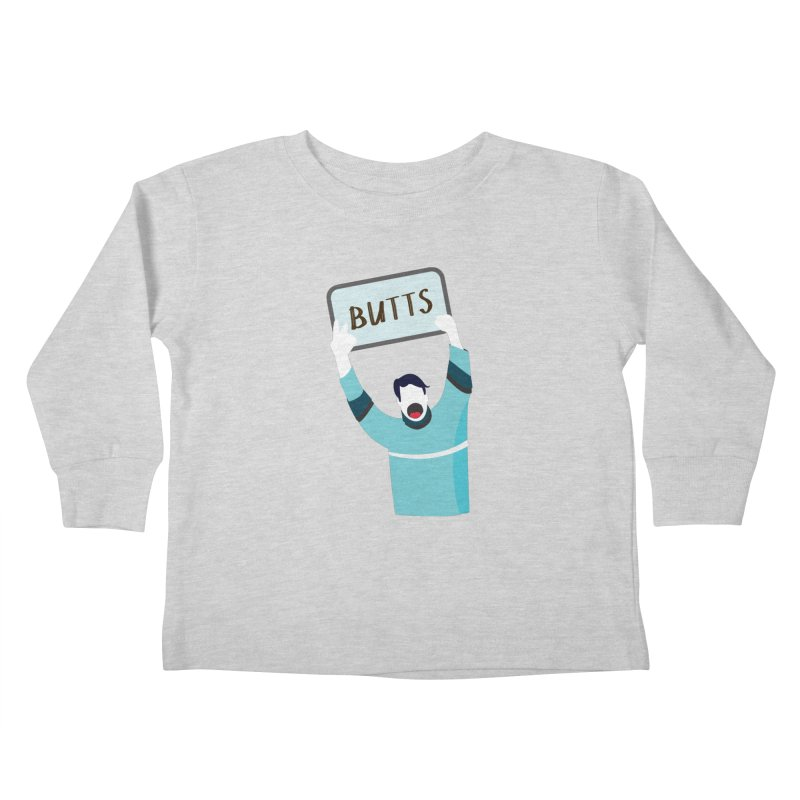 Butts Kids Toddler Longsleeve T-Shirt by Ginger's Shop