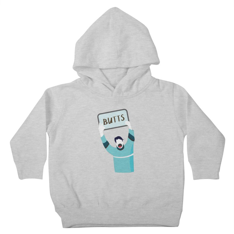 Butts Kids Toddler Pullover Hoody by Ginger's Shop