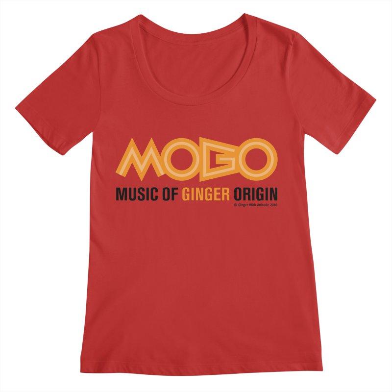 MOGO Women's Regular Scoop Neck by Ginger With Attitude's Artist Shop