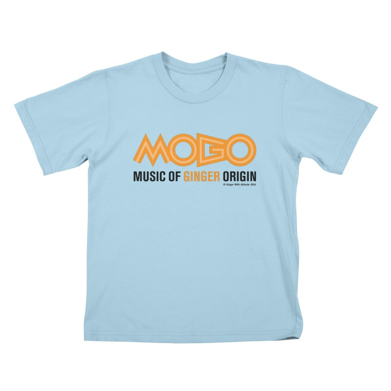 MOGO Kids T-Shirt by Ginger With Attitude's Artist Shop