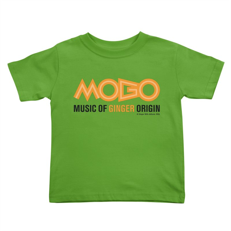 MOGO Kids Toddler T-Shirt by Ginger With Attitude's Artist Shop