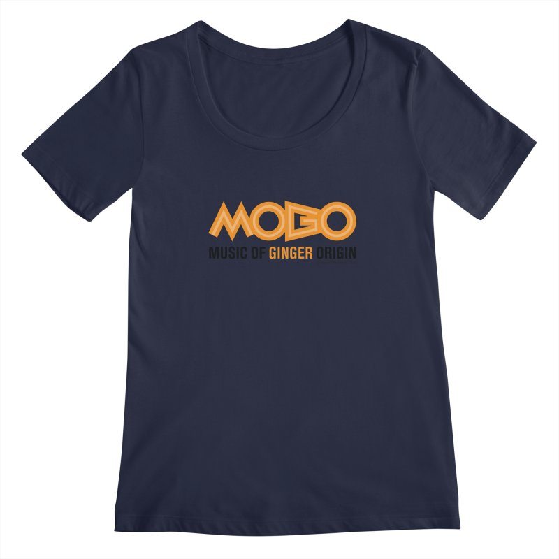 MOGO Women's Regular Scoop Neck by Ginger With Attitude's Artist Shop