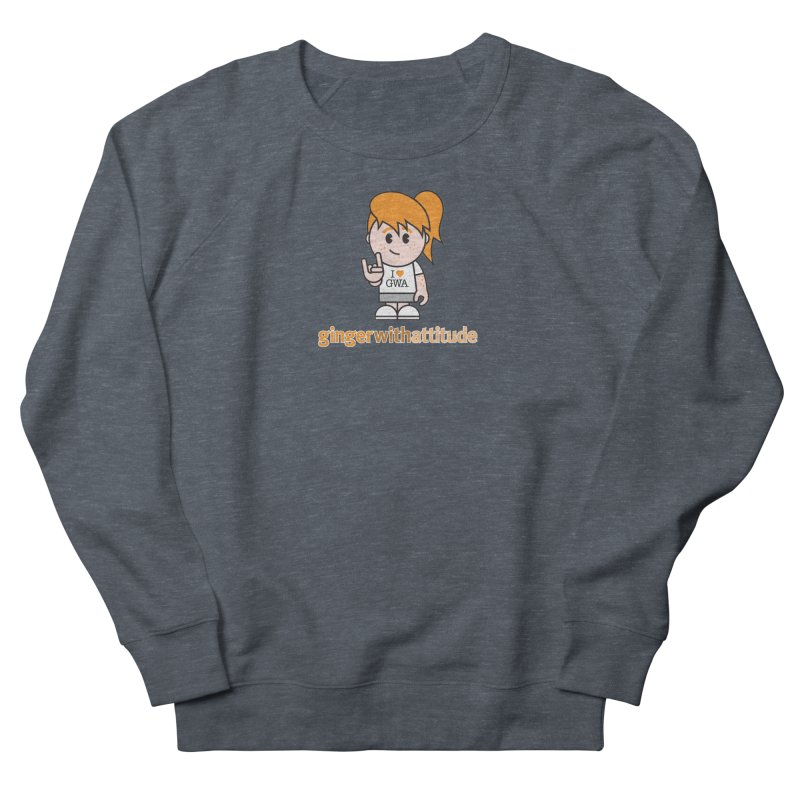 Original Girl GWA Women's French Terry Sweatshirt by Ginger With Attitude's Artist Shop