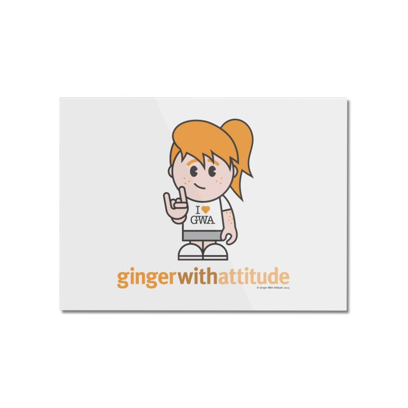 Original Girl GWA Home Mounted Acrylic Print by Ginger With Attitude's Artist Shop