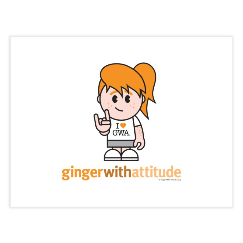 Original Girl GWA   by Ginger With Attitude's Artist Shop