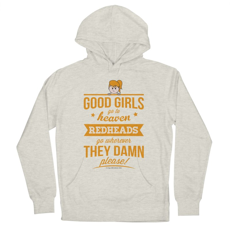 Good Girls Men's French Terry Pullover Hoody by Ginger With Attitude's Artist Shop