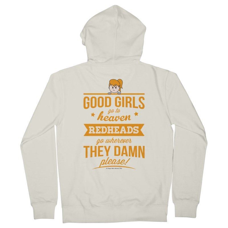 Good Girls Women's French Terry Zip-Up Hoody by Ginger With Attitude's Artist Shop