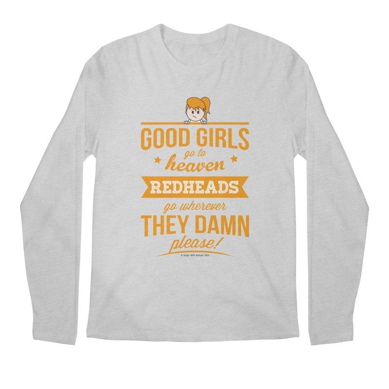 Good Girls Men's Longsleeve T-Shirt by Ginger With Attitude's Artist Shop