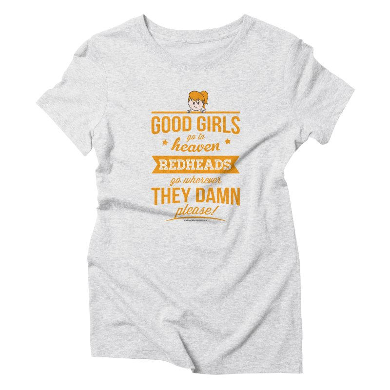 Good Girls Women's T-Shirt by Ginger With Attitude's Artist Shop