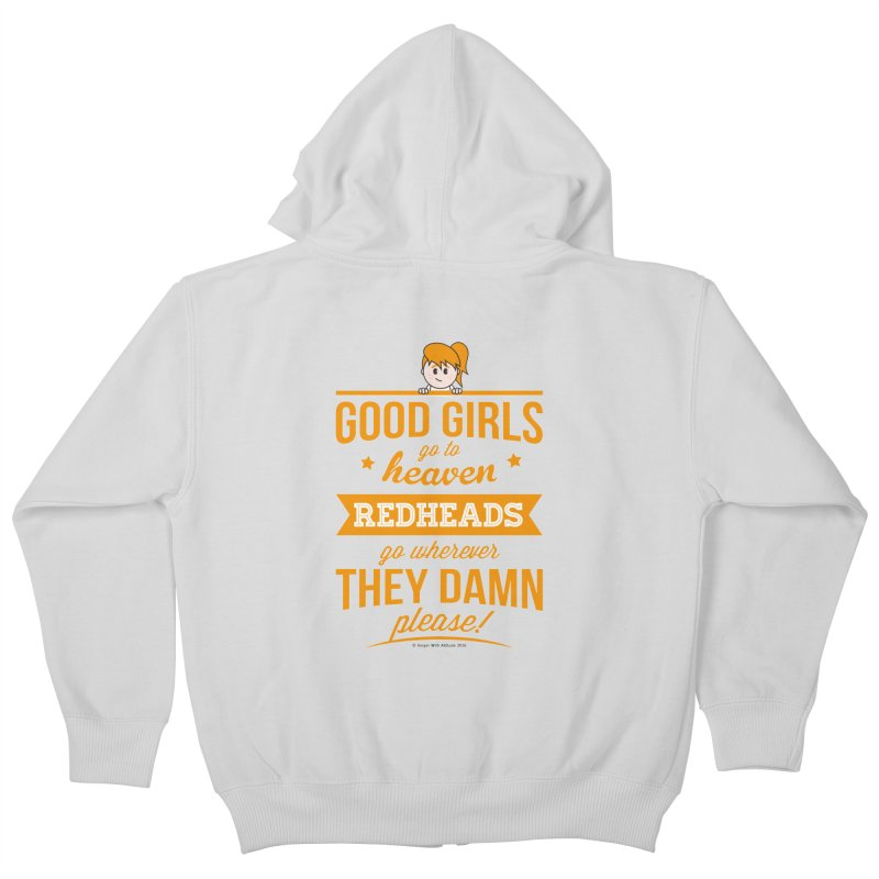 Good Girls Kids Zip-Up Hoody by Ginger With Attitude's Artist Shop