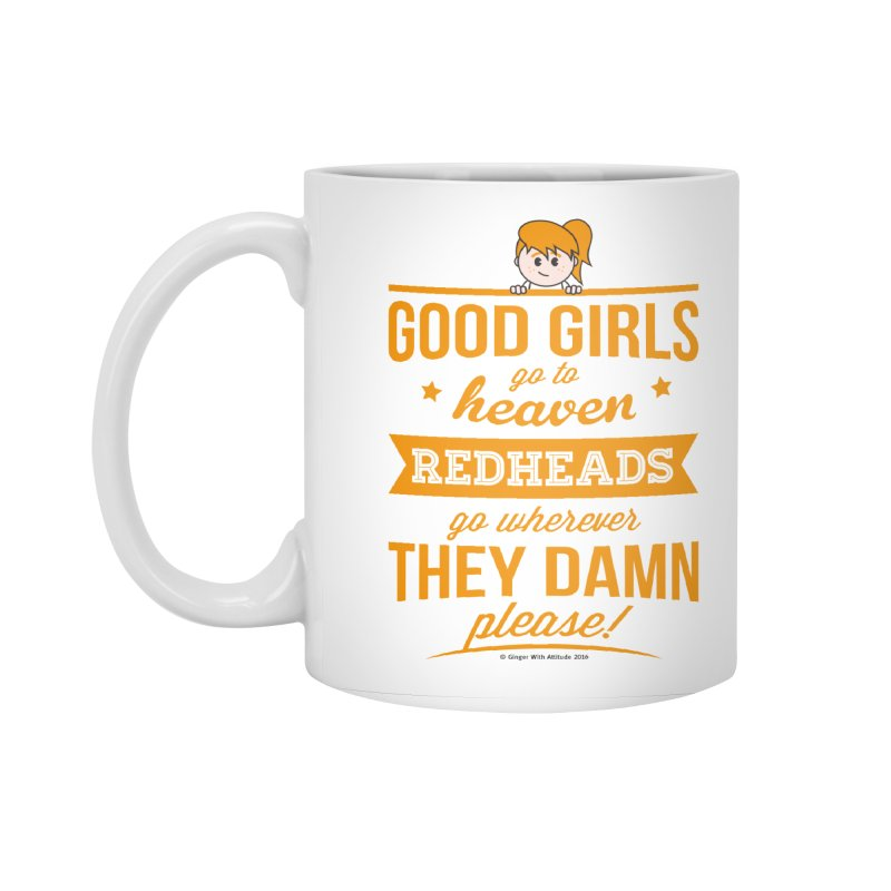 Good Girls Accessories Standard Mug by Ginger With Attitude's Artist Shop