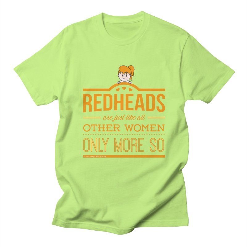 More So Men's Regular T-Shirt by Ginger With Attitude's Artist Shop