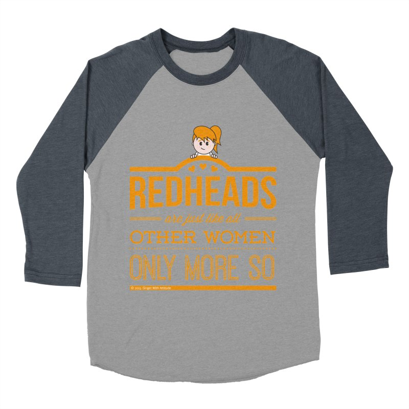 More So Women's Baseball Triblend Longsleeve T-Shirt by Ginger With Attitude's Artist Shop