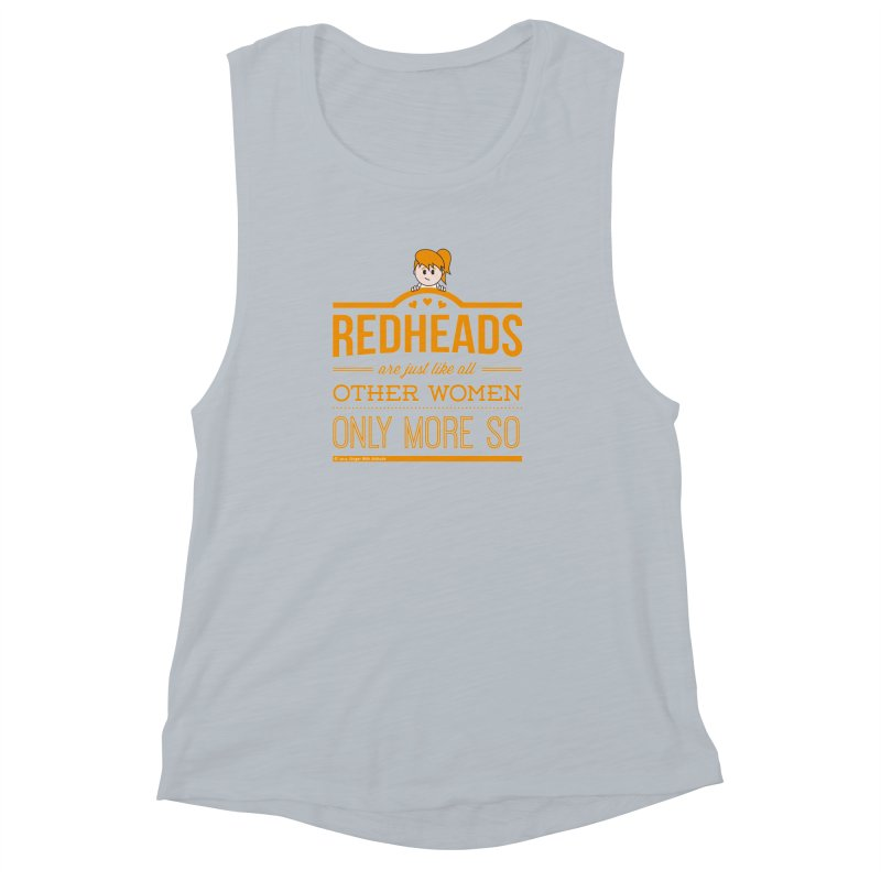 More So Women's Muscle Tank by Ginger With Attitude's Artist Shop