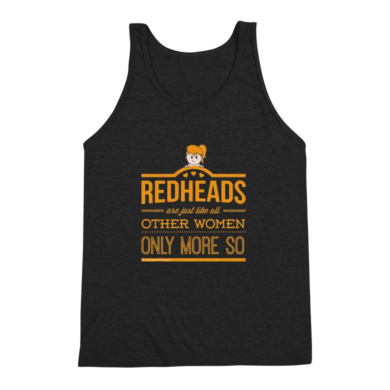 More So Men's Triblend Tank by Ginger With Attitude's Artist Shop