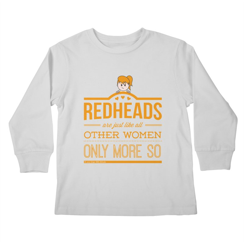 More So Kids Longsleeve T-Shirt by Ginger With Attitude's Artist Shop