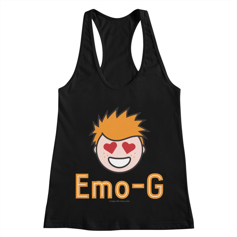 Emo-G Women's Racerback Tank by Ginger With Attitude's Artist Shop