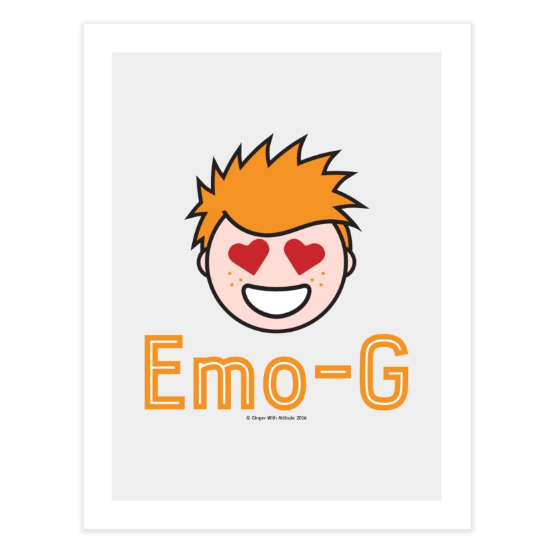 Emo-G Home Fine Art Print by Ginger With Attitude's Artist Shop