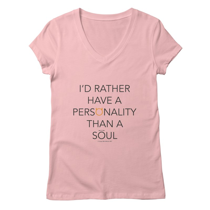 Personality vs Soul Women's Regular V-Neck by Ginger With Attitude's Artist Shop