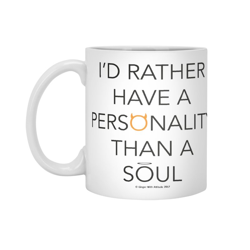 Personality vs Soul Accessories Mug by Ginger With Attitude's Artist Shop