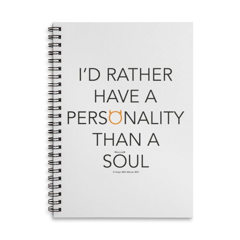 Personality vs Soul Accessories Lined Spiral Notebook by Ginger With Attitude's Artist Shop