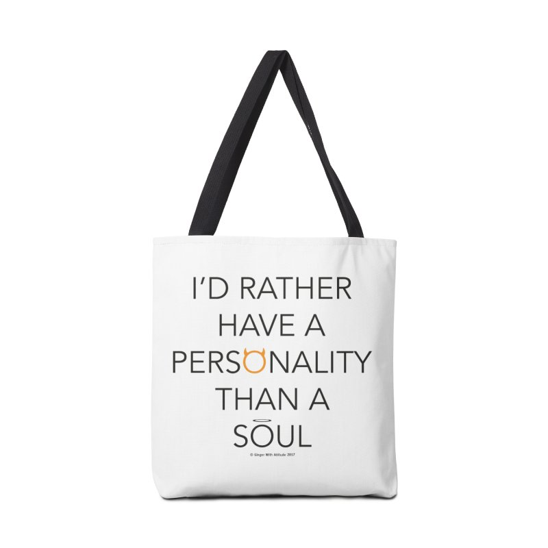 Personality vs Soul Accessories Tote Bag Bag by Ginger With Attitude's Artist Shop