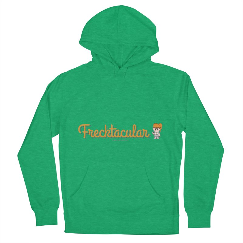 Frecktacular Girl Women's French Terry Pullover Hoody by Ginger With Attitude's Artist Shop