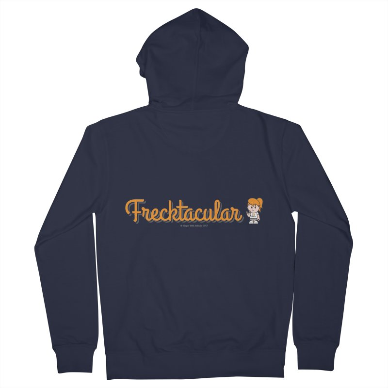 Frecktacular Girl Women's Zip-Up Hoody by Ginger With Attitude's Artist Shop