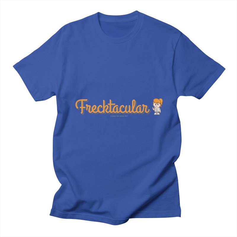 Frecktacular Girl Women's Unisex T-Shirt by Ginger With Attitude's Artist Shop