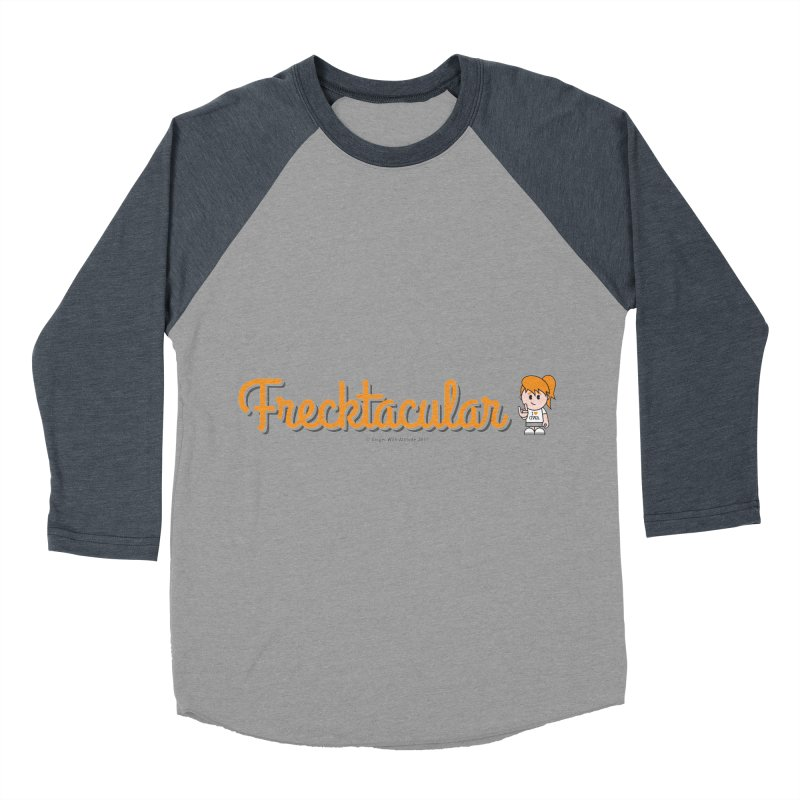 Frecktacular Girl Women's Baseball Triblend Longsleeve T-Shirt by Ginger With Attitude's Artist Shop
