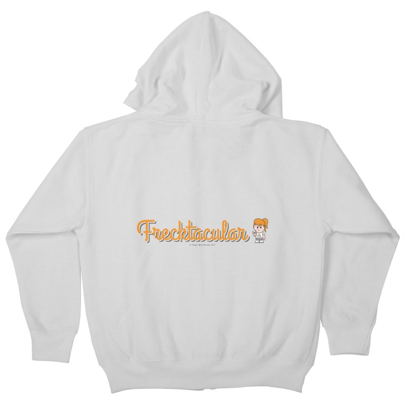 Frecktacular Girl Kids Zip-Up Hoody by Ginger With Attitude's Artist Shop