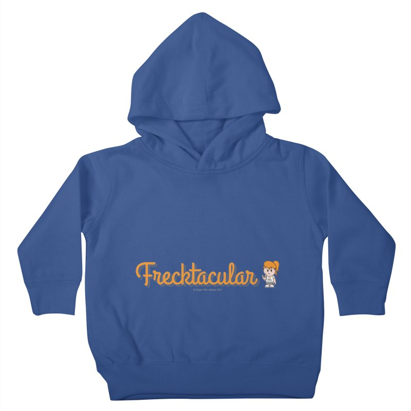 Frecktacular Girl Kids Toddler Pullover Hoody by Ginger With Attitude's Artist Shop