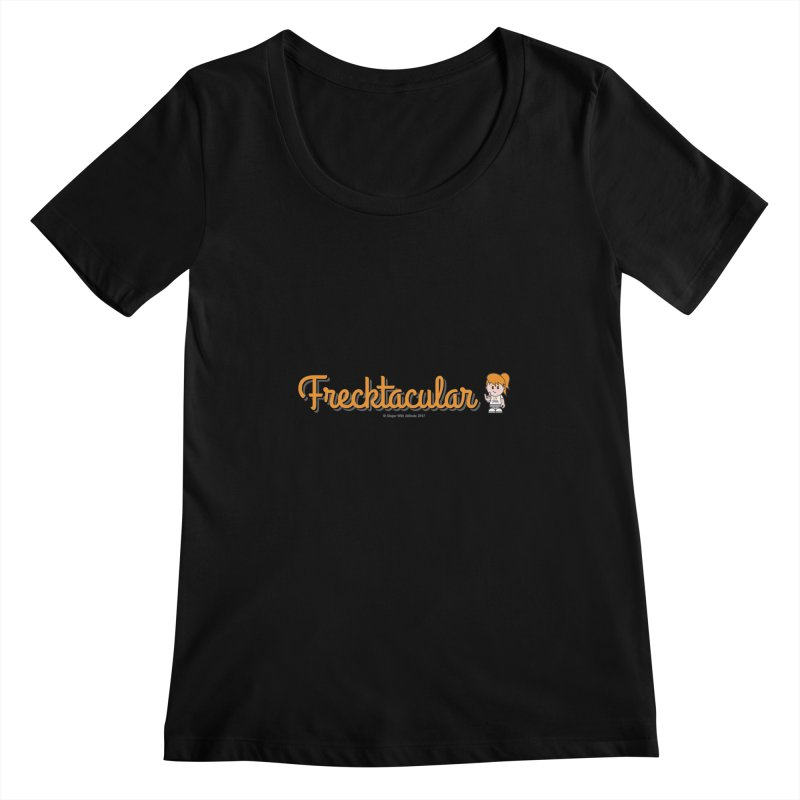 Frecktacular Girl Women's Scoopneck by Ginger With Attitude's Artist Shop