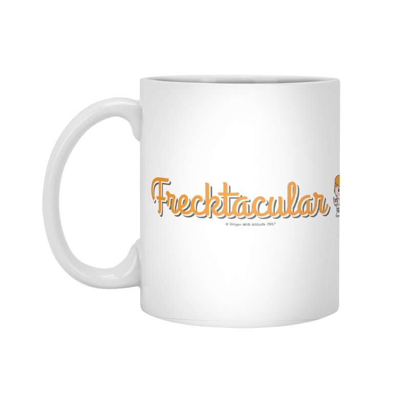 Frecktacular Girl Accessories Standard Mug by Ginger With Attitude's Artist Shop