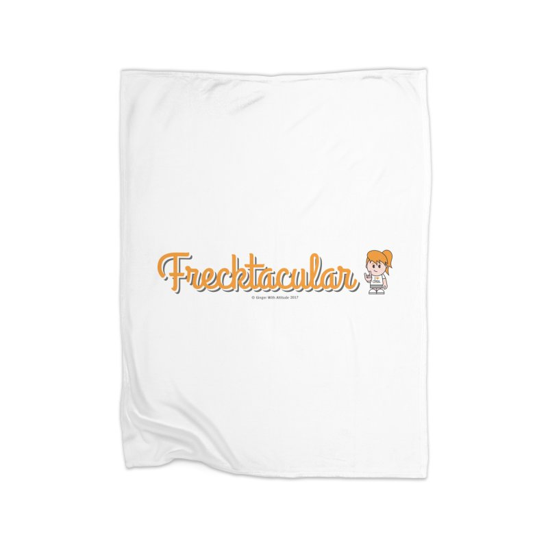 Frecktacular Girl Home Blanket by Ginger With Attitude's Artist Shop