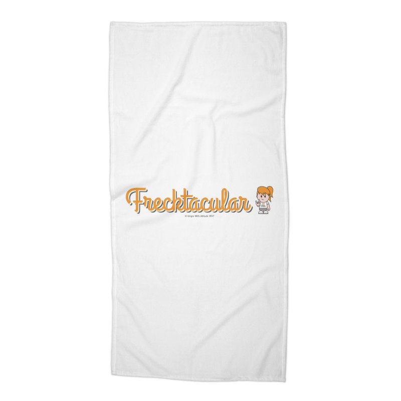 Frecktacular Girl Accessories Beach Towel by Ginger With Attitude's Artist Shop