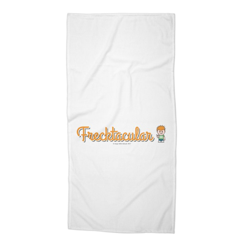 Frecktacular Guy Accessories Beach Towel by Ginger With Attitude's Artist Shop