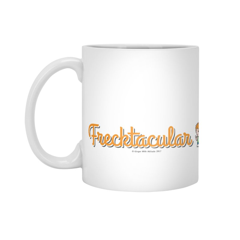 Frecktacular Guy Accessories Mug by Ginger With Attitude's Artist Shop