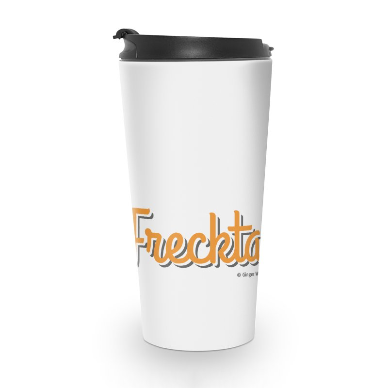 Frecktacular Guy Accessories Travel Mug by Ginger With Attitude's Artist Shop