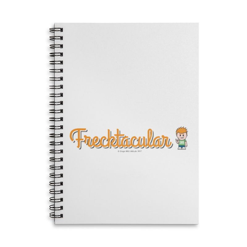 Frecktacular Guy Accessories Lined Spiral Notebook by Ginger With Attitude's Artist Shop