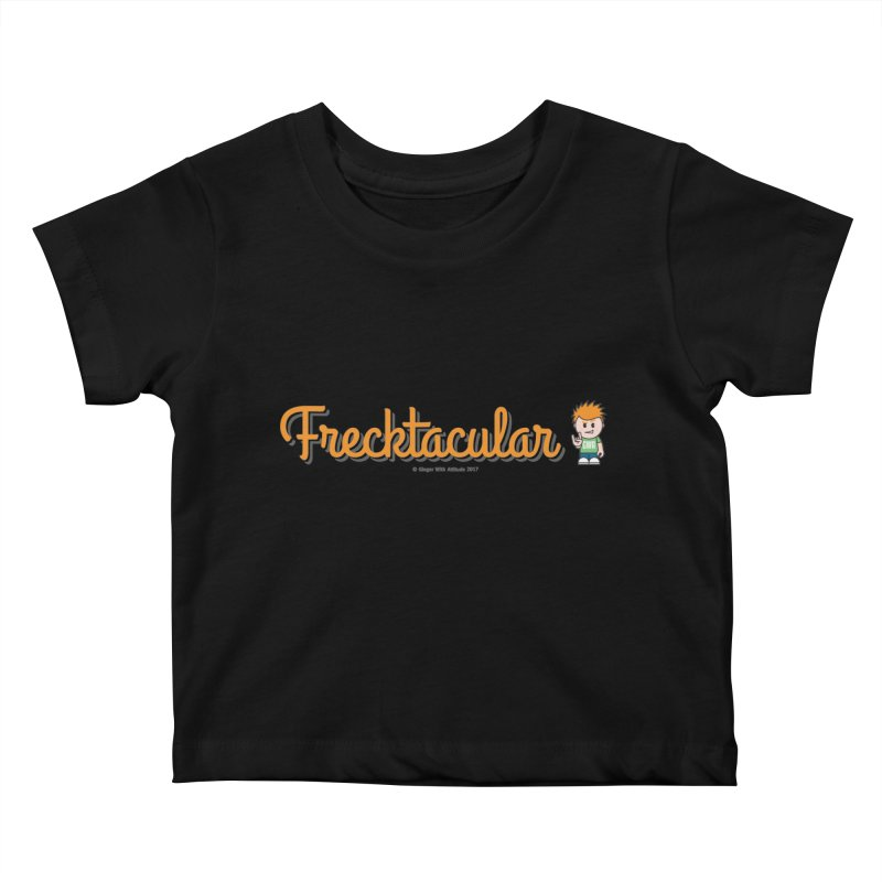 Frecktacular Guy Kids Baby T-Shirt by Ginger With Attitude's Artist Shop