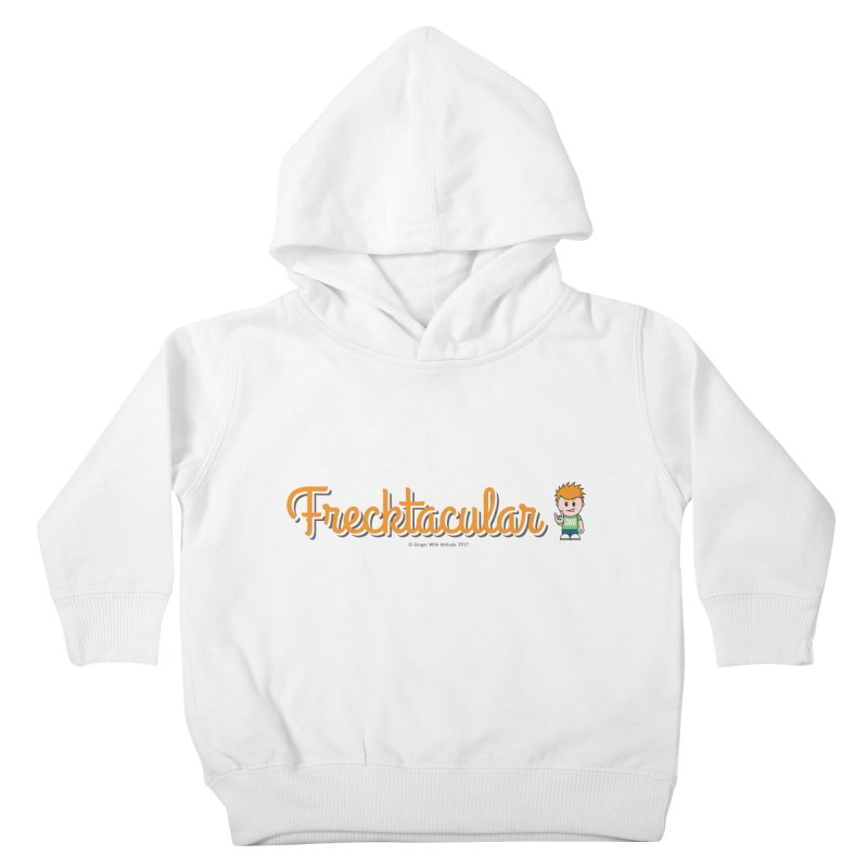 Frecktacular Guy Kids Toddler Pullover Hoody by Ginger With Attitude's Artist Shop